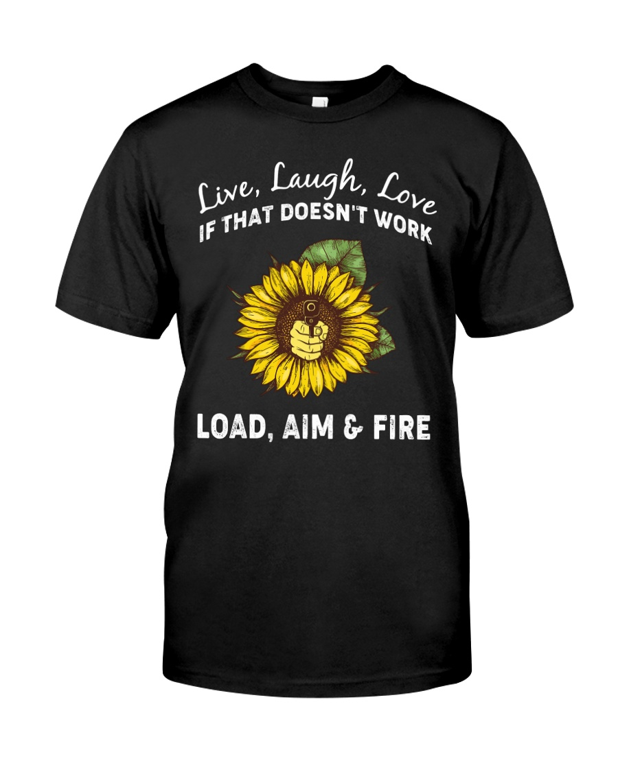 LOAD AIM FIRE Classic T-Shirt