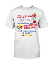 TEACH YOU T-SHIRT  Classic T-Shirt front
