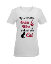 I JUST WANT TO DRINK WINE AND PET MY CAT Ladies T-Shirt women-premium-crewneck-shirt-front
