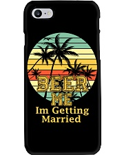 BEER ME I'M GETTING MARRIED Phone Case thumbnail