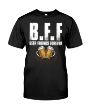 BFF BEER T-SHIRT  Classic T-Shirt front