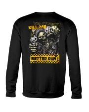 KILL ME Crewneck Sweatshirt thumbnail