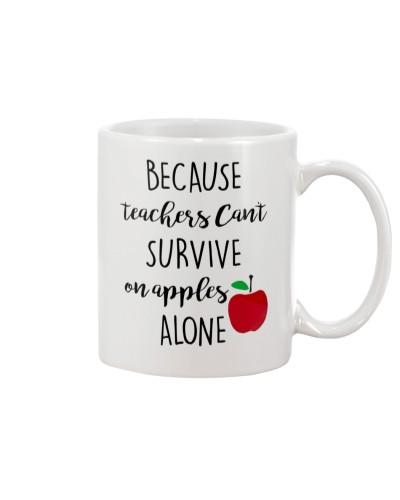 BECAUSE TEACHERS CAN'T SURVIVE ON APPLES ALONE