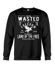 Perfect gift for Independence Day - Wasted Crewneck Sweatshirt thumbnail