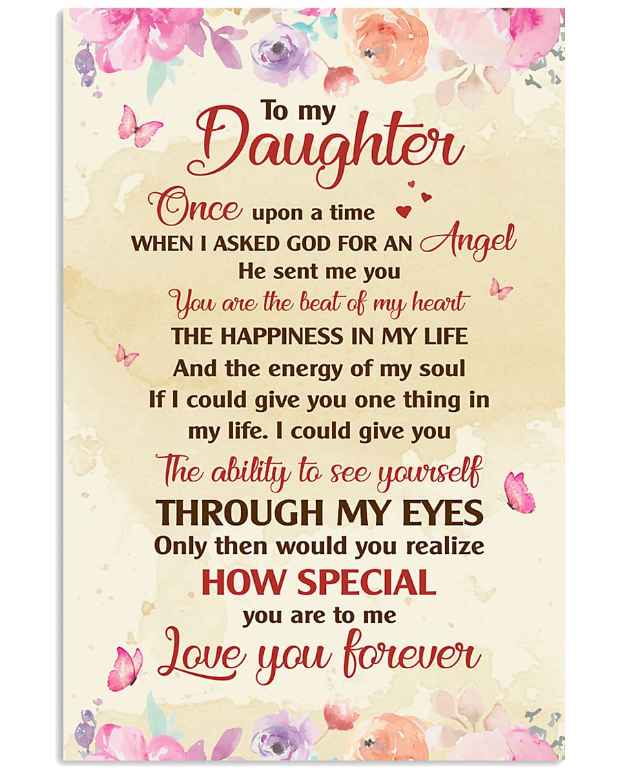 TO MY DAUGHTER LOVE YOU FOREVER 16x24 Poster