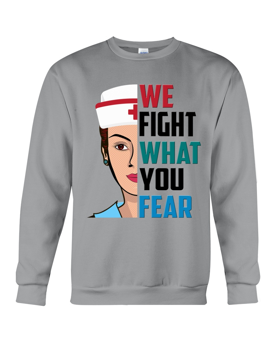 WE FIGHT WHAT YOU FEAR Crewneck Sweatshirt