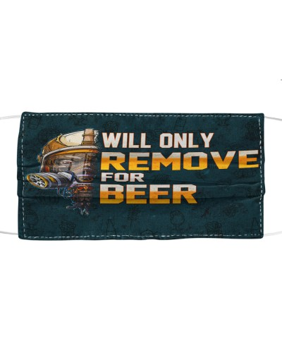Will Only Remove For Beer
