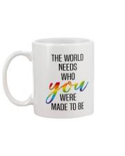 THE WORLD NEEDS WHO YOU WERE MADE TO BE Mug back