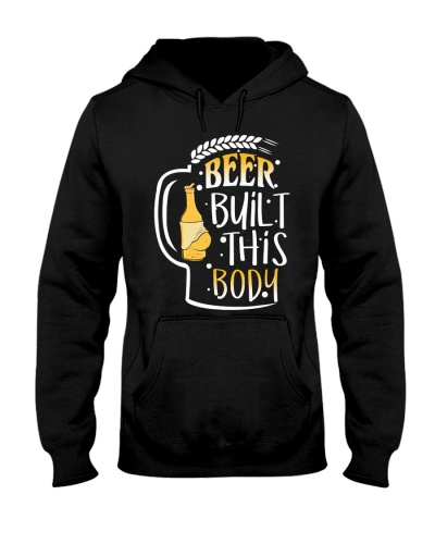 BEER BUILT THIS BODY