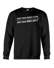 DIRTY MIND T-SHIRT Crewneck Sweatshirt thumbnail