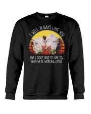 I WILL ALWAYS LOVE YOU Crewneck Sweatshirt thumbnail