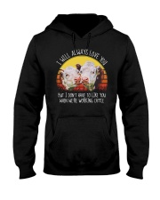 I WILL ALWAYS LOVE YOU Hooded Sweatshirt thumbnail