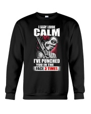 I MAY LOOK CALM Crewneck Sweatshirt thumbnail