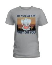 ELELPHANT EFF YOU Ladies T-Shirt thumbnail