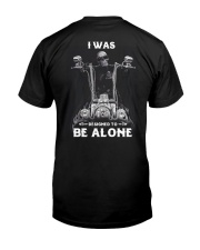 BE ALONE 2 T-SHIRT  Classic T-Shirt back