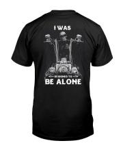 BE ALONE 2 T-SHIRT  Classic T-Shirt back