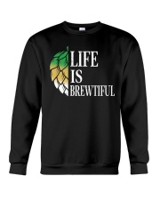 Life is brewtiful Crewneck Sweatshirt thumbnail