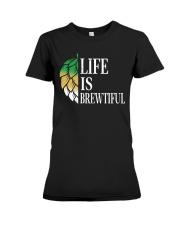 Life is brewtiful Premium Fit Ladies Tee thumbnail