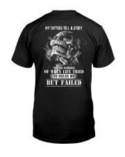 MY TATTOOS TELL A STORY Classic T-Shirt back