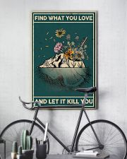 FIND WHAT YOU LOVE AND LET IT KILL YOU 16x24 Poster lifestyle-poster-7