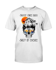 SALTY BY CHOICE Classic T-Shirt front
