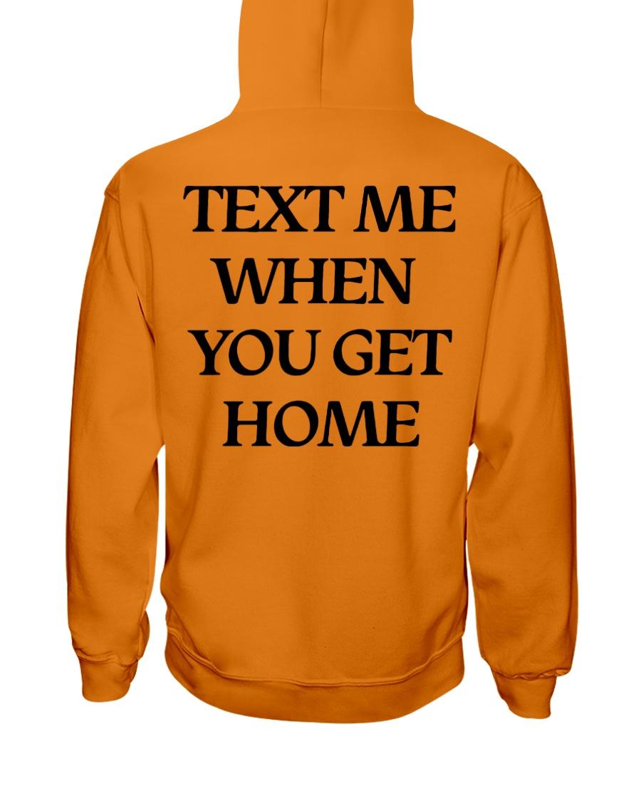 Text Me When You Get Home Hoodie Hooded Sweatshirt