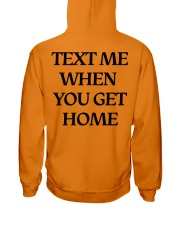 Text Me When You Get Home Hoodie Hooded Sweatshirt back