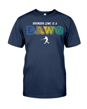 Brandon Lowe Is A Dawg Shirt Classic T-Shirt front