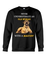 Never underestimate an Old woman with a Mastiff Crewneck Sweatshirt thumbnail