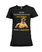 Never underestimate an Old woman with a Mastiff Premium Fit Ladies Tee thumbnail