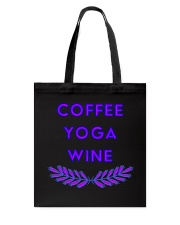 Coffee yoga wine Tote Bag tile