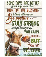 Some day are better Cow 11x17 Poster front