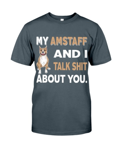 MY AMSTAFF AND I TALK ABOUT YOU