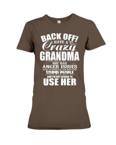 BACK OFF I HAVE A CRAZY GRANDMA