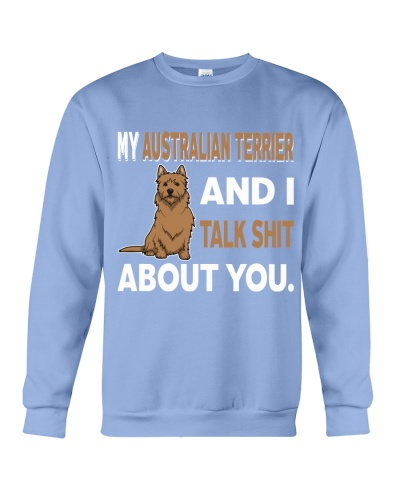 MY AUSTRALIAN TERRIER AND I TALK ABOUT YOU