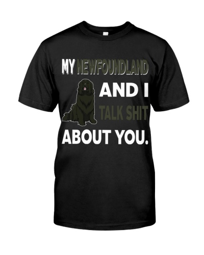 MY NEWFOUNDLAND AND I TALK ABOUT YOU