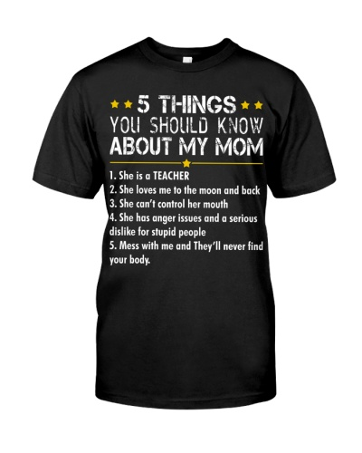 5 THINGS YOU SHOULD KNOW ABOUT MY TEACHER MOM