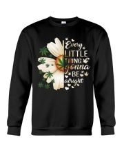 Every Little Thing Gonna Be Alright Every  Crewneck Sweatshirt tile