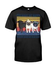 Pug Make Me  Classic T-Shirt front