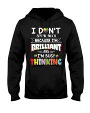 Autism I Dont Speak Much Im Brilliant Hooded Sweatshirt tile