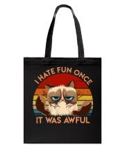 I Hate Fun Once Tote Bag tile