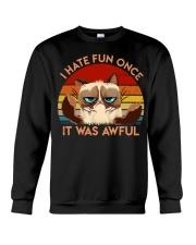 I Hate Fun Once Crewneck Sweatshirt tile