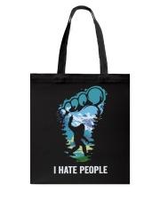 I Hate People Bigfoot  Tote Bag tile