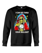 i can see thru your bullshit Crewneck Sweatshirt tile