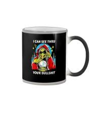 i can see thru your bullshit Color Changing Mug tile