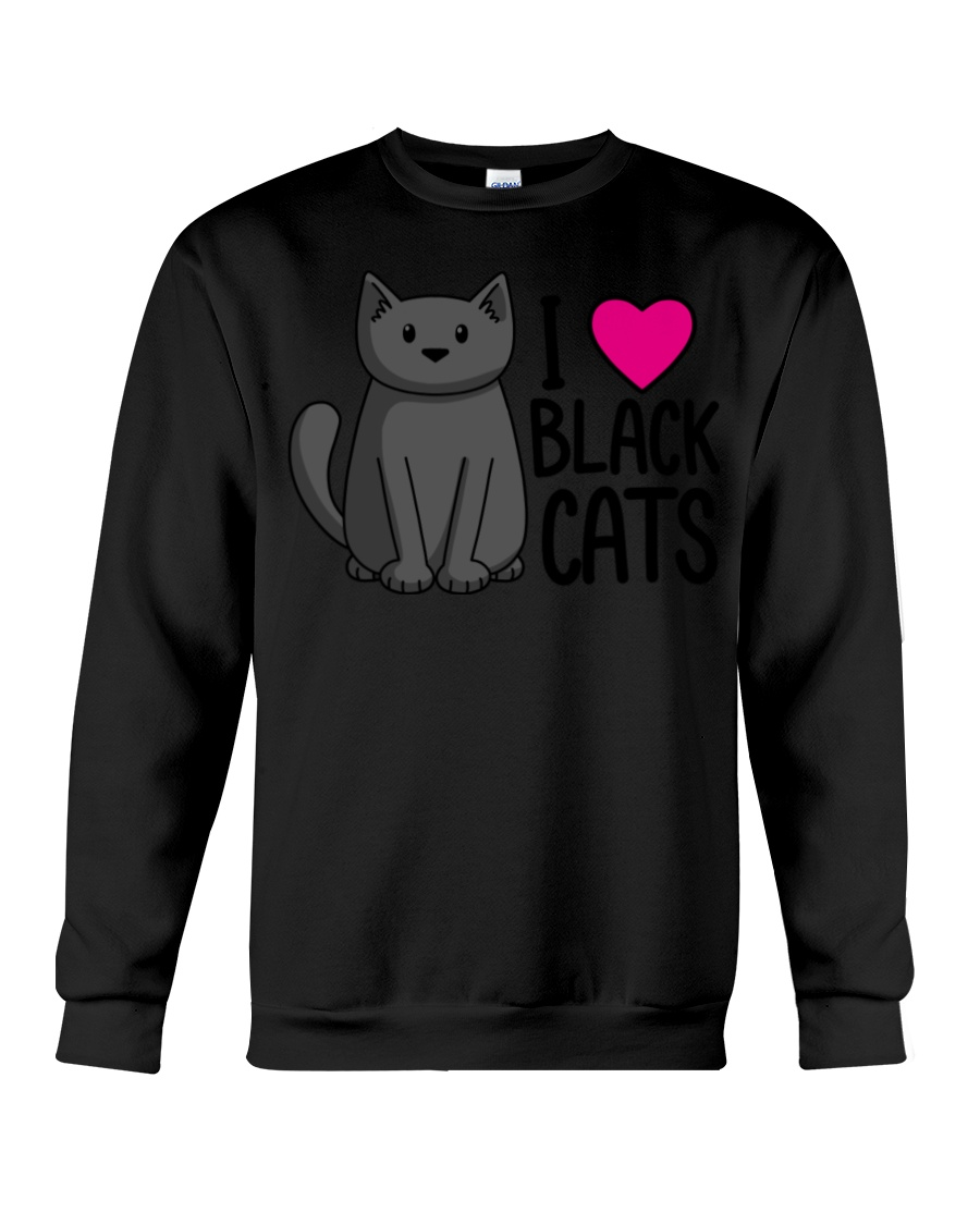 Cats T-ShirtI Love Black Cats T-Shirt Crewneck Sweatshirt