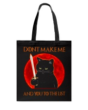 Black Cat Dont Make Me  Tote Bag tile