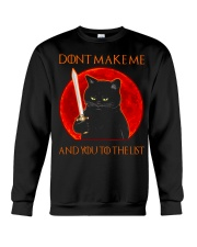 Black Cat Dont Make Me  Crewneck Sweatshirt tile