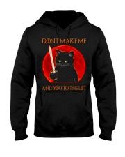 Black Cat Dont Make Me  Hooded Sweatshirt tile