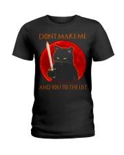 Black Cat Dont Make Me  Ladies T-Shirt tile